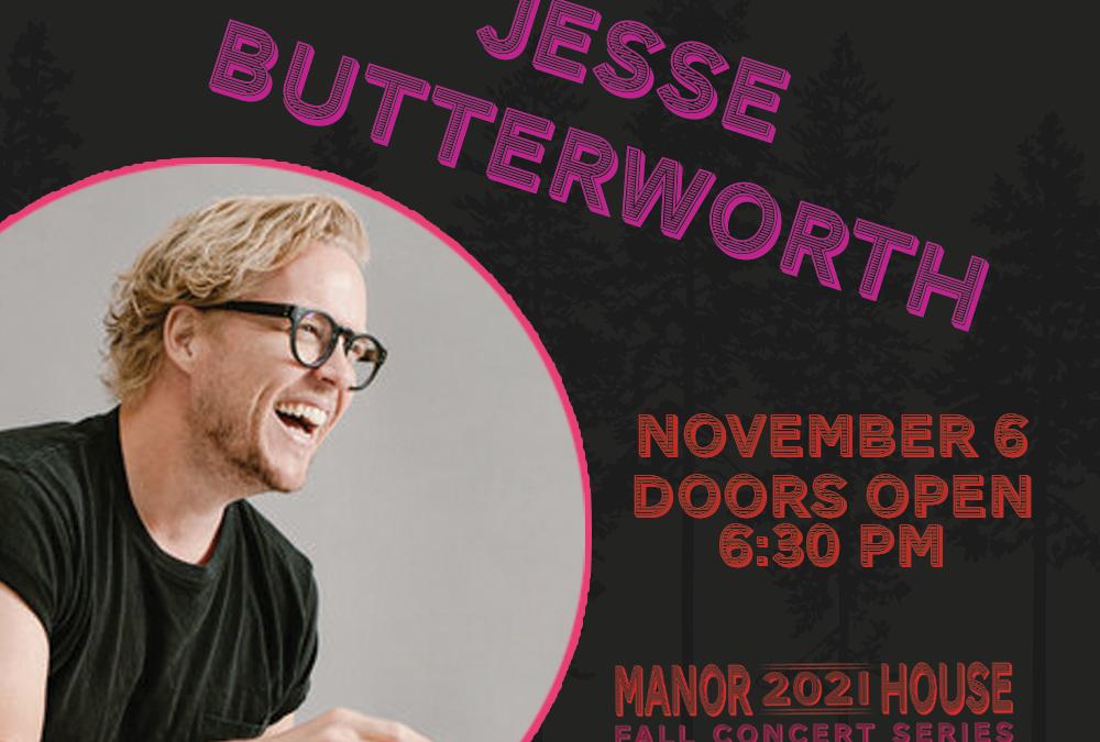 Fall Concert Series – Jesse Butterworth