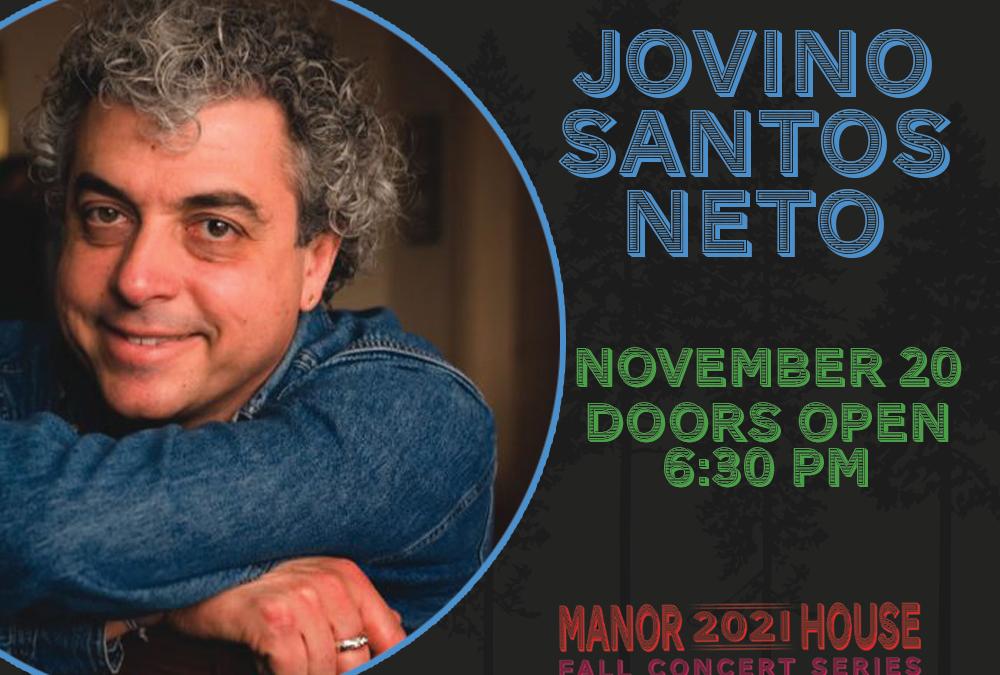 Fall Concert Series – Jovino Santos Neto