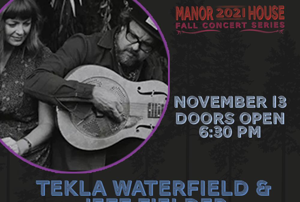 Fall Concert Series – Tekla Waterfield & Jeff Fielder
